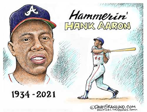 jpg Political Cartoon: Hank Aaron Tribute 1934-2021