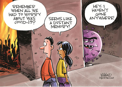 jpg Political Cartoon: The Coronavirus never left