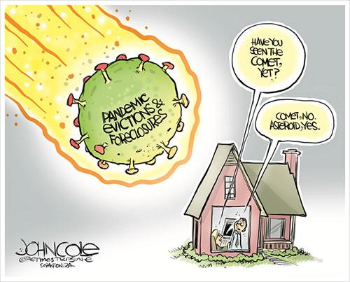 jpg Political Cartoon: Pandemic housing asteroid