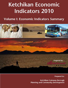 Volumn I: Ketchikan Economic  Indicators Summary 2010 40 pages (pdf)