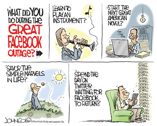 jpg Political Cartoon: The Great Facebook Outage