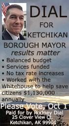 Rodney Dial for Ketchikan Borough Mayor 2019
