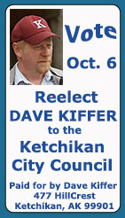 Reelect Dave Kiffer to the Ketchikan City Council 2020
