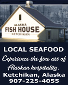 Alaska Fish House - Ketchikan, Alaska