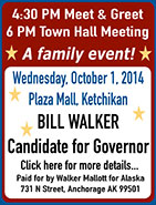 Bill Walker, Candidate for Governor, Meet & Greet and Town Hall Meeting in Ketchikan
