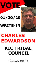 Write-In Charles Edwards for KIC Tribal Council