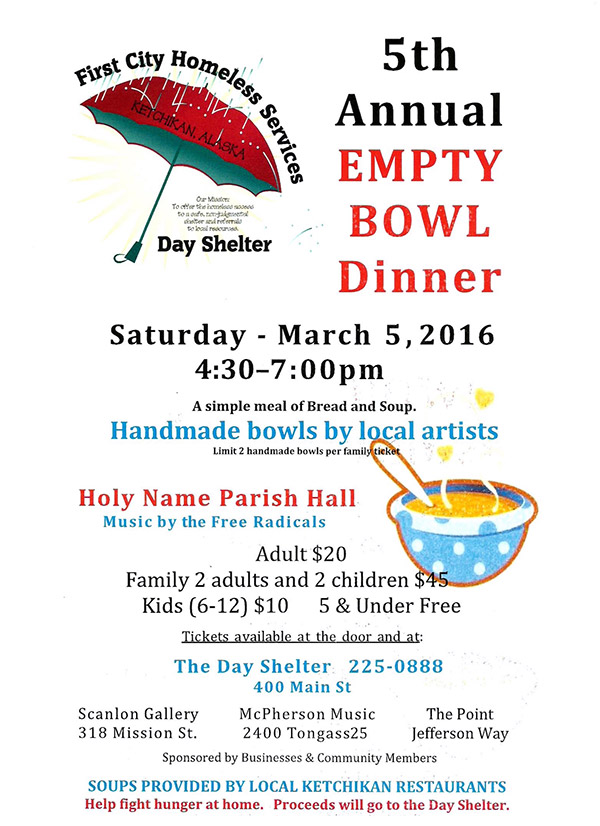 First City Homeless Services - Ketchikan, Alaska - 5th Annual Empty Bowl Dinner