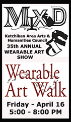 Mixed UP April 16, 2021 - Wearable Art Walk - Ketchikan Area Arts & Humanities Council