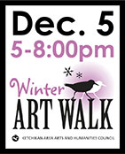 Winter Art Walk - Ketchikan, Alaska