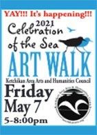 2021 Celebration of the Sea Art Walk - Ketchikan Area Arts & Humanities Council - Ketchikan, Alaska