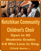 Ketchikan Community Children's Choir - Ketchikan, Alaska