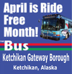 Ketchikan Gateway Borough - April is Ride Free Month