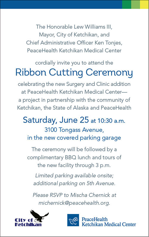 Public Event - Ribbon Cuttin Ceremony - PeaceHealth Ketchikan Medical Center