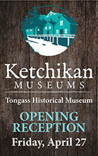 Ketchikan Museums - City of Ketchikan - Tongass Historical Museum