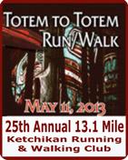 25th Annual Totem to Totem Run/Walk - Ketchikan, Alaska