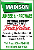 Madison Lumber & Hardward - TrueValue - Ketchikan, Alaska
