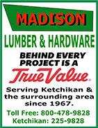 Madison Lumber & Hardware, True Value - Ketchikan, Alaska