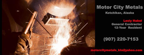 Motor City Metals - General Contractor -Ketchikan, Alaska