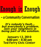 Enough is Enough - a Community Conversation