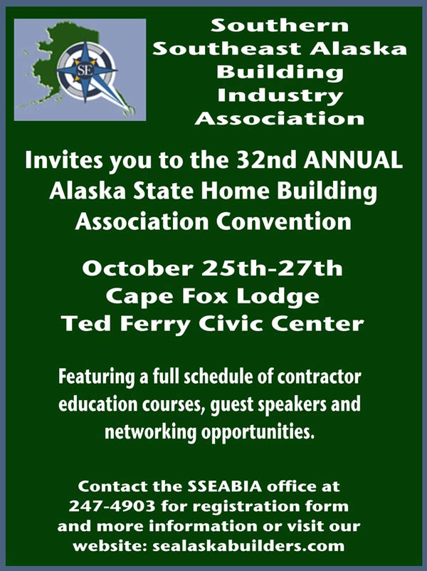 Southern Southeast Alaska Building Industry Association, 32nd Annual Convention, Click here to register