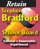 Retain Stephen Bradford, Ketchikan School Board