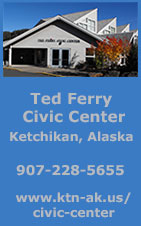 Ted Ferry Civic Center - Ketchikan, Alaska