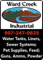 Ward Creek Industrial - Ketchikan, AlaskaWater Tanks, Liners, Sewer Systems, Pet Supplies, Feed; Guns, Ammo, Powder