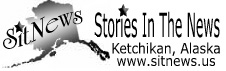 Sitnews - Stories In The News - Ketchikan, Alaska - News, Features, Opinions banner
